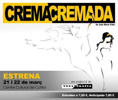 Treateràpia estrenarà 'Crema Cremada' el mes de març al Catllar