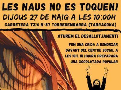 Crida per evitar el desallotjament del Centre Social 'Les Naus' aquest 27 de maig