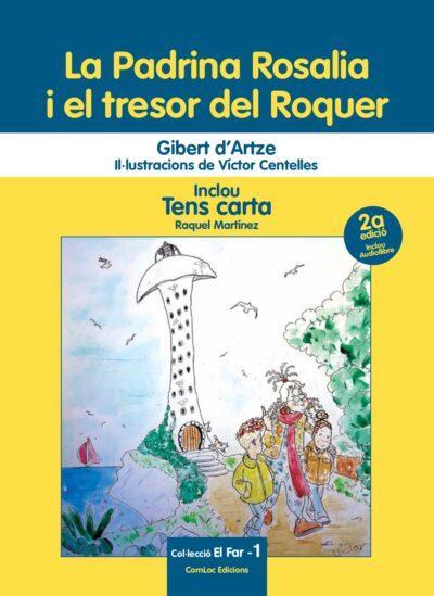 Ja està a la venda la segona edició del llibre 'La Padrina Rosalia i el tresor del Roquer'